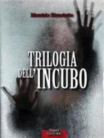 Trilogia dell'incubo