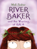 River Baker and the Warriors of Rala