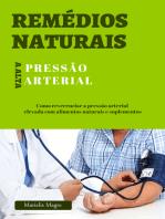 Remédios naturais para a pressão alta