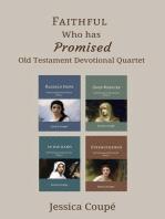 Faithful Who Has Promised
