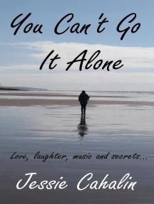 You Can't Go It Alone: Sunflower, #1