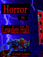 Horror in Lowden Hall
