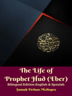 The Life of Prophet Hud (Eber) Bilingual Edition English & Spanish
