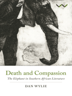 Death and Compassion: The Elephant in Southern African Literature