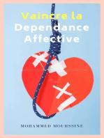 Vaincre la Dependance Affective