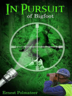 In Pursuit of Bigfoot