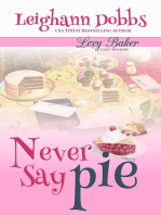 Never Say Pie: Lexy Baker Cozy Mystery Series, #14