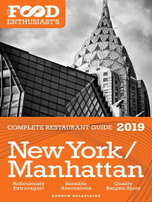 New York / Manhattan - 2019 - The Food Enthusiast's Complete Restaurant Guide: The Food Enthusiast's Complete Restaurant Guide