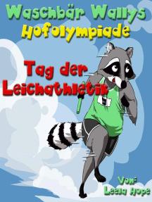 Waschbär Wallys Hofolympiade Tag der Leichtathletik