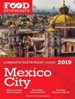MEXICO CITY - 2019 -The Food Enthusiast's Complete Restaurant Guide