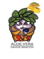 Aloe Vera e la società della morra