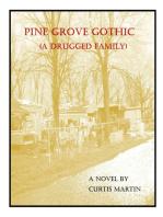Pine Grove Gothic