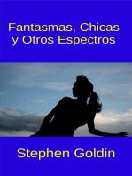 Fantasmas, Chicas Y Otros Espectros