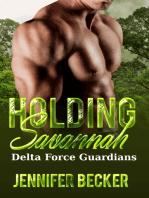 Holding Savannah