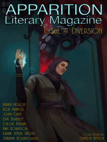 Apparition Lit, Issue 4: Diversion (October 2018)