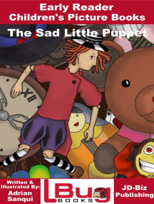 The Sad Little Puppet: Early Reader - Children's Picture Books