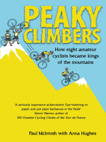 Peaky Climbers: How eight amateur cyclists became kings of the mountains