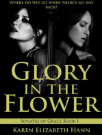 Glory in the Flower