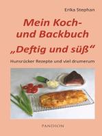 Koch- und Backbuch Deftig und süß