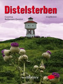 Distelsterben auf Langeoog: Ostfrieslandkrimi