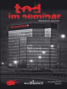 Tod im Seminar: Kurpfalz Krimi