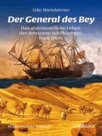 Der General des Bey. Historischer Roman