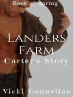 Landers Farm - Spring - Carter's Story
