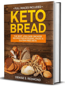 Keto Bread: the Best Low Carb Backers Recipes for Keto paleo & Gluten Free Diets