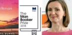 Anna Burns Wins the 2018 Man Booker Prize