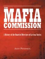 The Mafia Commission: A History of the Board of Directors of La Cosa Nostra