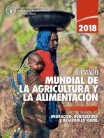 El estado mundial de la agricultura y la alimentación 2018: Migración, agricultura y desarrollo rural