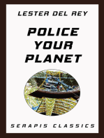 Police Your Planet (Serapis Classics)