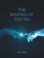 The Making of Digital