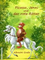 Picasso, Jenni und der rote Ritter