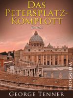 Das Petersplatz-Komplott