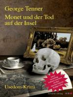Monet und der Tod auf der Insel
