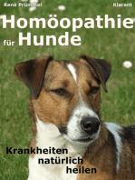 Homöopathie für Hunde. Der Praxisratgeber