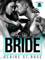 Hands Off My Bride