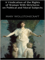 A Vindication of the Rights of Woman With Strictures on Political and Moral Subjects