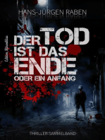 Der Tod ist das Ende - oder ein Anfang