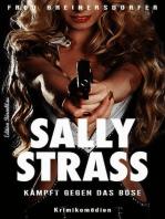 Sally Strass kämpft gegen das Böse