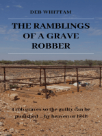 The Ramblings of a Grave Robber