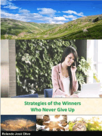 Strategies of the Winners Who Never Give Up
