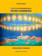 Tutte le illustrazioni della Divina Commedia: Purgatorio e Paradiso