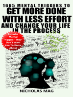 1665 Mental Triggers To Get More Done With Less Effort And Change Your Life In The Process