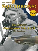 The Hawker Hurricane Mk I & II