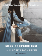 Miss Shopaholism ... Ik Ga Iets Gaan Kopen
