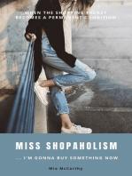 Miss Shopaholism ... I'm Gonna Buy Something Now