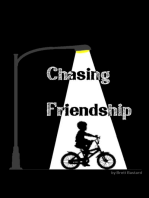 Chasing Friendship