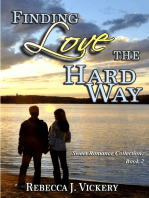 Finding Love the Hard Way - Sweet Romance Collection